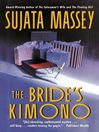 The Bride&#39;s Kimono (eBook): Rei Shimura Series, Book 5